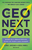 The CEO Next Door The 4 Behaviors That Transform Ordinary People into World-Class Leaders, Elena L. Botelho