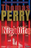 Nightlife, Thomas Perry