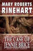 The Case of Jennie Brice, Mary Roberts Rinehart