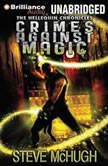 Crimes Against Magic, Steve McHugh