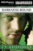 Darkness Bound, J. T. Geissinger