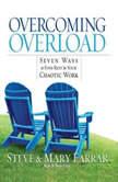 Overcoming Overload, Steve Farrar