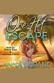 One Hot Escape, Anna Durand