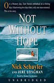 Not Without Hope, Nick Schuyler