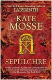 Sepulchre, Kate Mosse