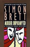 Murder Unprompted, Simon Brett