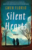 Silent Hearts, Gwen Florio
