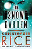 The Snow Garden, Christopher Rice