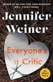 Everyone's A Critic, Jennifer Weiner