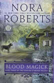 Blood Magick, Nora Roberts