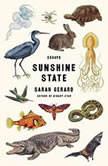Sunshine State Essays, Sarah Gerard