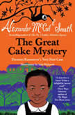 The Great Cake Mystery Precious Ramotswes Very First Case