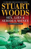 Sex, Lies, and Serious Money, Stuart Woods