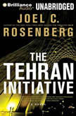 The Tehran Initiative, Joel C. Rosenberg