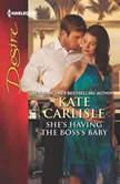 She's Having the Boss's Baby, Kate Carlisle