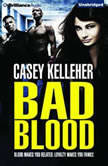 Bad Blood, Casey Kelleher