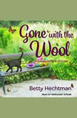 Gone with the Wool, Betty Hechtman