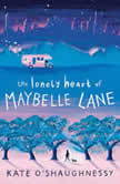 The Lonely Heart of Maybelle Lane, Kate O'Shaughnessy