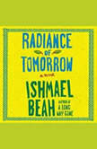 Radiance of Tomorrow, Ishmael Beah