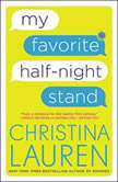 My Favorite Half-Night Stand, Christina Lauren