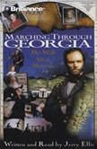 Marching Through Georgia My Walk With Sherman, Jerry Ellis