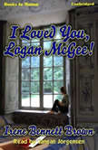 I Loved You, Logan McGee, Irene Bennett Brown