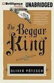 The Beggar King A Hangman's Daughter Tale, Oliver Potzsch