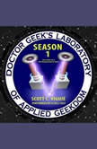 Doctor Geeks Laboratory Season 1