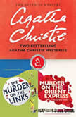 The Murder on the Links & Murder on the Orient Express Two Bestselling Agatha Christie Novels in One Great Audiobook, Agatha Christie