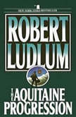 The Aquitaine Progression, Robert Ludlum