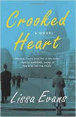 Crooked Heart, Lissa Evans