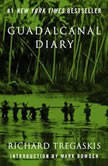 Guadalcanal Diary 2nd Edition, Richard Tregaskis