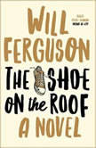 The Shoe on the Roof, Will Ferguson