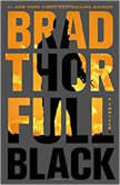 Full Black A Thriller, Brad Thor