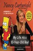 My Life as a TenYearOld Boy!, Nancy Cartwright