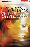 The Edge of the Shadows, Elizabeth George