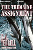 The Tremaine Assignment, K. A. Terrell