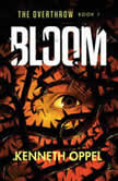 Bloom, Kenneth Oppel