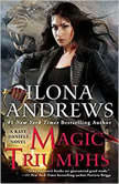 Magic Triumphs, Ilona Andrews