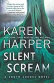 Silent Scream (South Shores), Karen Harper