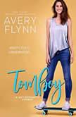 Tomboy, Avery Flynn