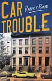 Car Trouble, Robert Rorke