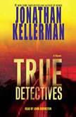 True Detectives, Jonathan Kellerman