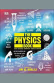 The Physics Book Big Ideas Simply Explained, DK