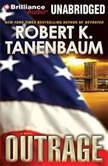 Outrage, Robert K. Tanenbaum