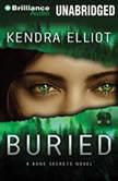 Buried, Kendra Elliot