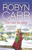 Tis the Season Under the Christmas Tree/Midnight Confessions, Robyn Carr
