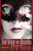 Red Velvet and Absinthe Paranormal Erotic Romance, Mitzi Szereto ed.
