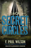 Jack Secret Circles, F. Paul Wilson