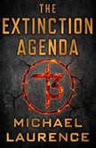 The Extinction Agenda, Michael Laurence